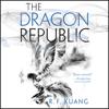 R. F. Kuang - The Dragon Republic  artwork