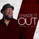 I Made It Out - John P. Kee