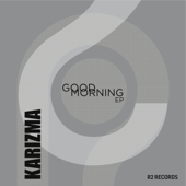 Good Morning (Yoruba Soul Mix) - Karizma