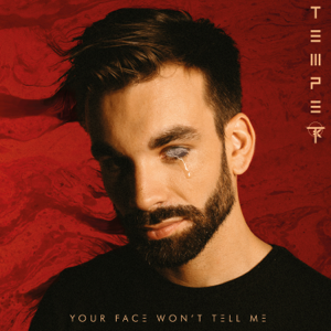Temper - Your Face Won't Tell Me - EP