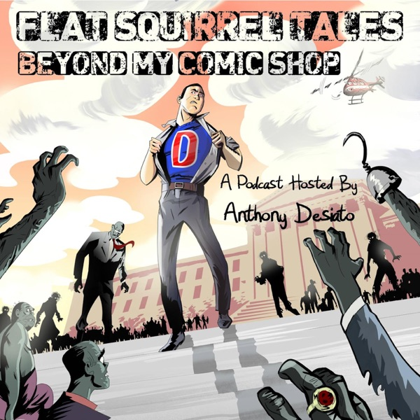 Flat Squirrel Tales: Beyond My Comic Shop