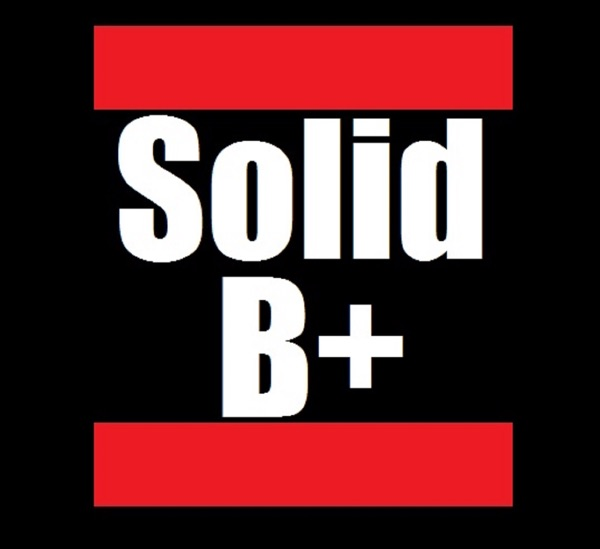 Solid B+ Podcast