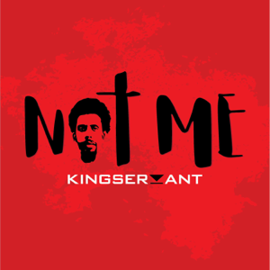 Kingservant - Not Me