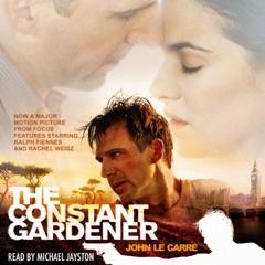 The Constant Gardener (Unabridged)