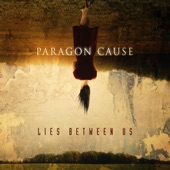 Paragon Cause - Someone Else