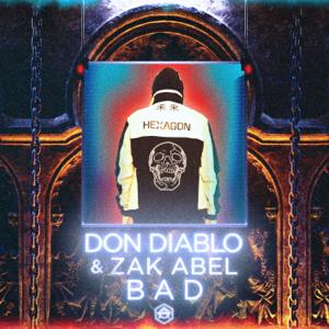 Don Diablo & Zak Abel - Bad