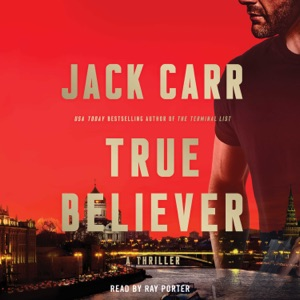 True Believer (Unabridged) - Jack Carr audiobook, mp3