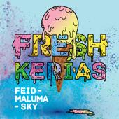 FRESH KERIAS - Feid, Maluma & Sky