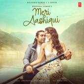 [Download] Meri Aashiqui MP3