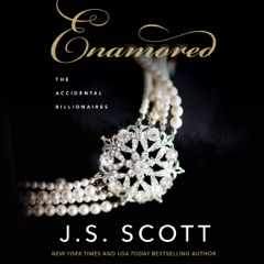Enamored: Accidental Billionaires, Book 3 (Unabridged)
