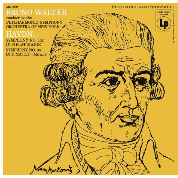 Haydn: Symphony No. 102 & Symphony No. 96 in D Major