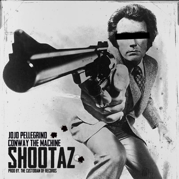 Shootaz (Radio Edit) [feat. Conway the Machine] - Single
