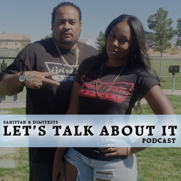 Lets Talk About It Podcast
