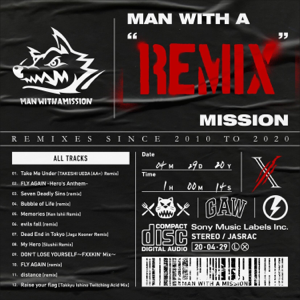 "MAN WITH A MISSION - MAN WITH A ""REMIX"" MISSION"
