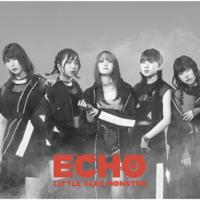 ECHO-Little Glee Monster