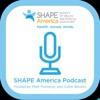 SHAPE America's Podcast - Professional Development for Health & Physical Education Teachers