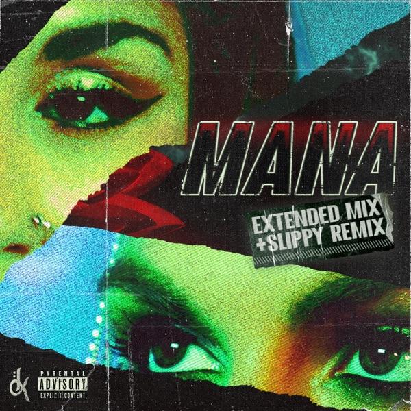 Mana (Remixes) - Single