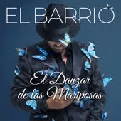El Danzar de las Mariposas - El Barrio