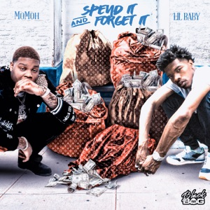 Spend It and Forget It (feat. Lil Baby) - Single Mp3 Download