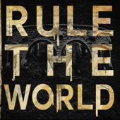 Rule the World - Vision Vision