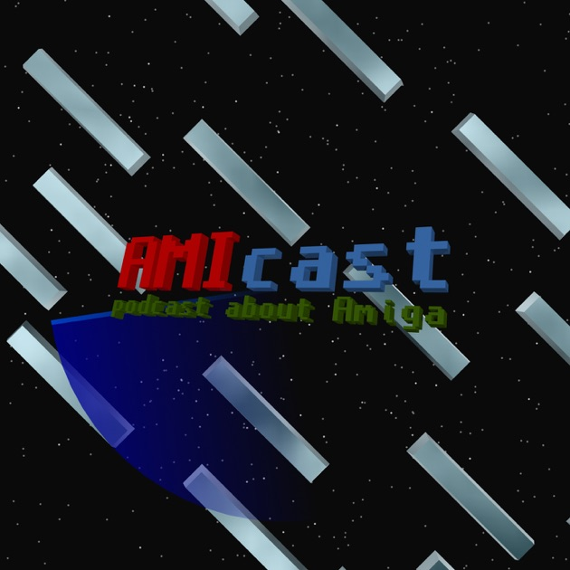 AMIcast - podcast about Amiga, from A500 to X5000 de Krzysztof