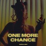 songs like ONE More Chance