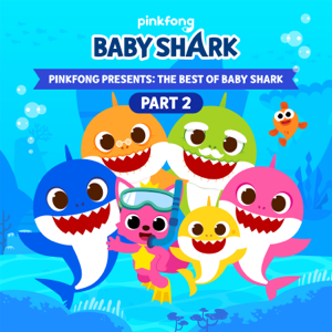 Pinkfong - Pinkfong Presents: The Best of Baby Shark, Pt. 2