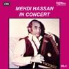 Mehdi Hassan In Concert Vol 9