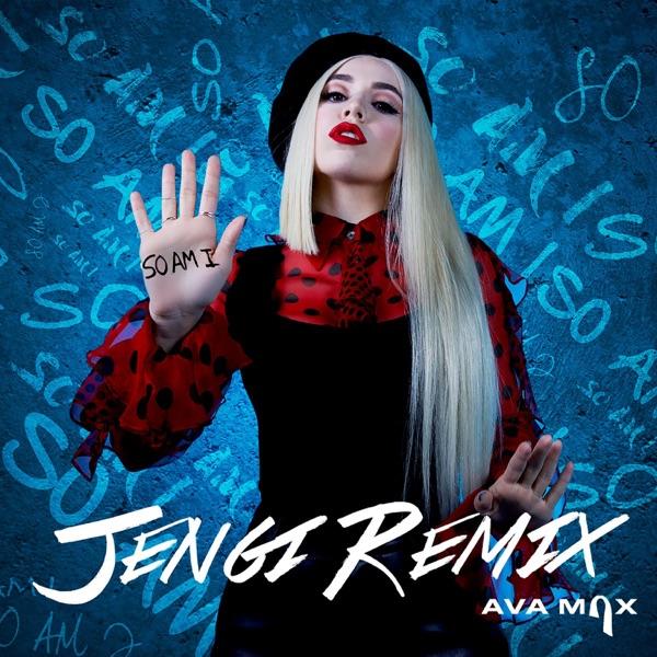 So Am I (Jengi Remix) - Single