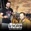 Maycon e Renato: Canta Chrystian e Ralf