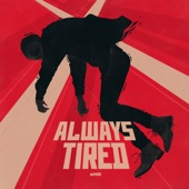 Weathers - Always Tired