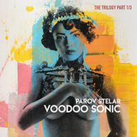 Download Mp3 Parov Stelar - Voodoo Sonic (The Trilogy, Pt. 1) - EP