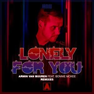 Lonely for You (feat. Bonnie McKee) [Remixes] - EP