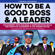 Thomas Pearson - How to Be a Good Boss and a Leader: Management, Team-Building, and Communication Skills for Effective Leadership in the Modern Office. How to Manage People and Employees in Businesses Big and Small. (Unabridged)