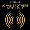 "Greenlight (From ""Songland"") - Jonas Brothers"