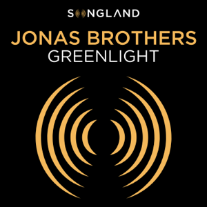 Jonas Brothers Greenlight From Songland  Jonas Brothers album songs, reviews, credits