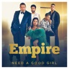 Need a Good Girl From Empire Season 4 feat Mo McCrae Single