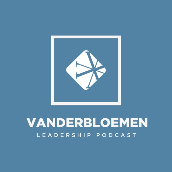 Vanderbloemen Leadership Podcast