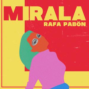 Rafa Pabön - Mírala