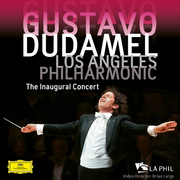 The Inaugural Concert (Visual Album / Live at Walt Disney Concert Hall, Los Angeles / 2009)