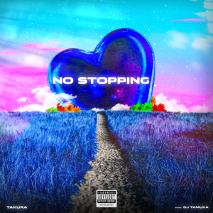 Takura - No Stopping