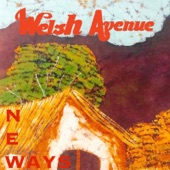 Welsh Avenue - New Ways