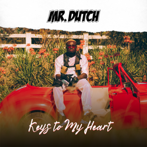 Mr. Dutch - Keys to My Heart
