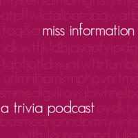 Podcast cover art for Miss Information: A Trivia Podcast
