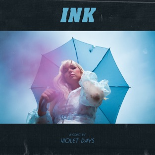 Violet Days – Ink – Single [iTunes Plus AAC M4A]