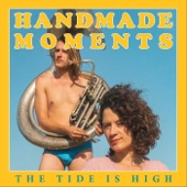 Handmade Moments - The Tide Is High