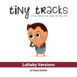 Lullaby Versions of Sam Smith