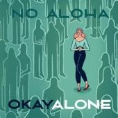 No Aloha - My Darling