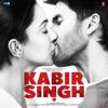 Sachet-Parampara, Vishal Mishra, Mithoon, Akhil Sachdeva & Amaal Mallik - Kabir Singh (Original Motion Picture Soundtrack)