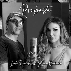Zeca Baleiro & Liah Soares - A Proposta
